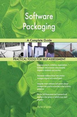 Software Packaging a Complete Guide (Paperback)