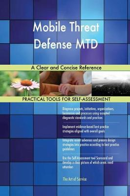 Mobile Threat Defense Mtd a Clear and Concise Reference (Paperback)