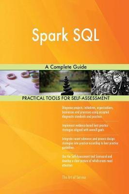 Spark SQL a Complete Guide (Paperback)
