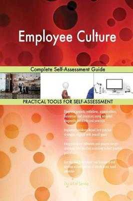Employee Culture Complete Self-Assessment Guide (Paperback)