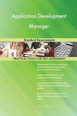 Application Development Manager Standard Requirements (Paperback)