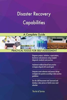 Disaster Recovery Capabilities a Complete Guide (Paperback)