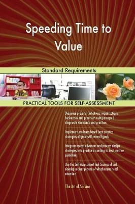 Speeding Time to Value Standard Requirements (Paperback)