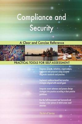 Compliance and Security a Clear and Concise Reference (Paperback)