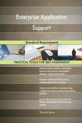 Enterprise Application Support Standard Requirements (Paperback)