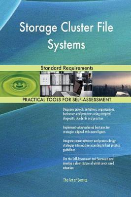 Storage Cluster File Systems Standard Requirements (Paperback)
