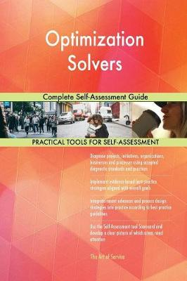Optimization Solvers Complete Self-Assessment Guide (Paperback)