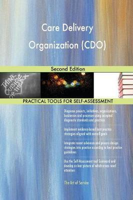 Care Delivery Organization (Cdo) Second Edition (Paperback)