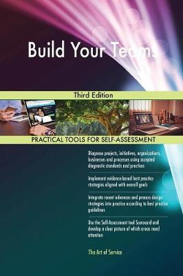 Build Your Teams Third Edition (Paperback)