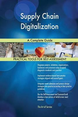 Supply Chain Digitalization a Complete Guide (Paperback)