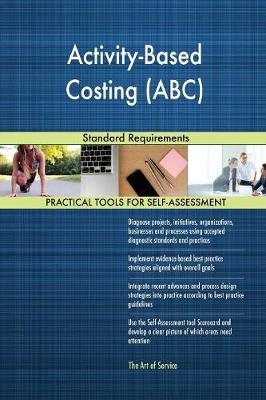 Activity-Based Costing ABC Standard Requirements (Paperback)