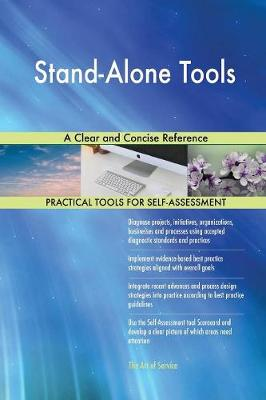 Stand-Alone Tools a Clear and Concise Reference (Paperback)