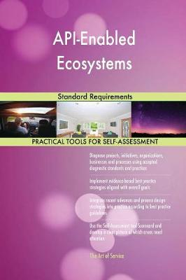 Api-Enabled Ecosystems Standard Requirements (Paperback)