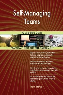 Self-Managing Teams a Complete Guide (Paperback)