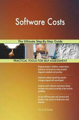 Software Costs the Ultimate Step-By-Step Guide (Paperback)
