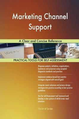 Marketing Channel Support a Clear and Concise Reference (Paperback)