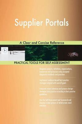 Supplier Portals a Clear and Concise Reference (Paperback)