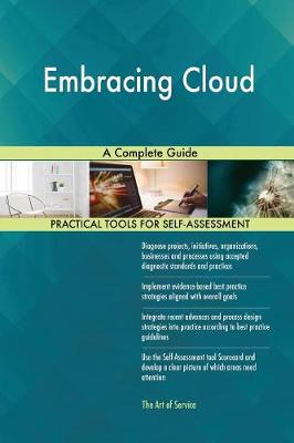 Embracing Cloud a Complete Guide (Paperback)