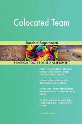 Colocated Team Standard Requirements (Paperback)