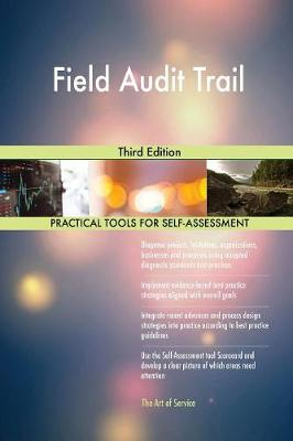 Field Audit Trail Third Edition (Paperback)