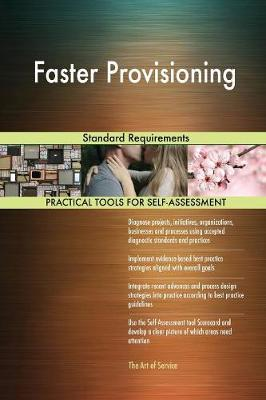 Faster Provisioning Standard Requirements (Paperback)