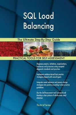 SQL Load Balancing the Ultimate Step-By-Step Guide (Paperback)