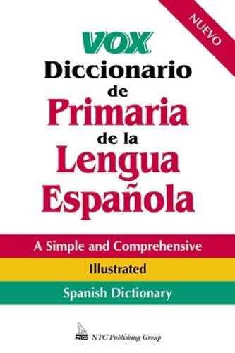 Vox Diccionario De Primaria De La Lengua Espanola - VOX Dictionary Series (Paperback)