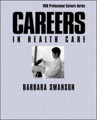 Careers in Health Care - Careers In! Series (Paperback)