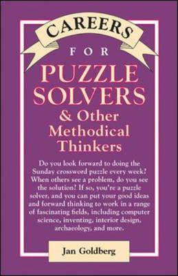 Careers for Puzzle Solvers and Other Methodical Thinkers - Careers for Series (Hardback)