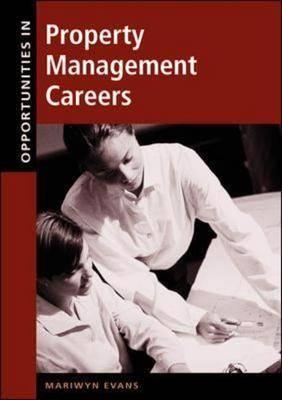 Opportunities in Property Management Careers - Opportunities In! Series (Hardback)