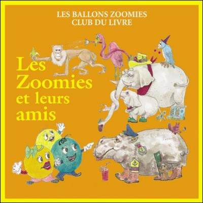 Zoomies and Friends: French (Paperback)