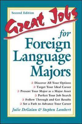 Great Jobs for Foreign Language Majors - Great Jobs For! Series (Paperback)