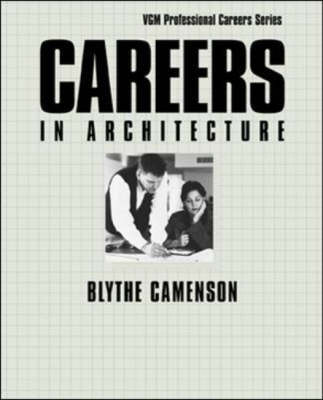 Careers in Architecture - VGM Professional Careers S. (Hardback)