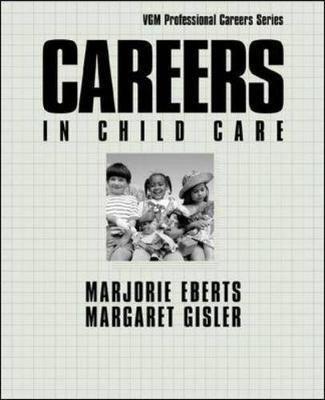 Careers in Child Care - Careers In! Series (Paperback)