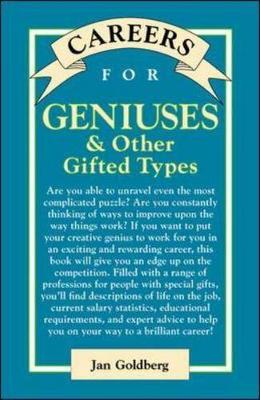 Careers for Geniuses and Other Gifted Types - Careers for Series (Paperback)