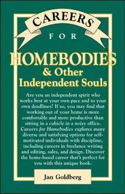 Careers for Homebodies and Other Independent Souls - VGM Careers for You S. (Paperback)