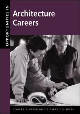 Opportunities in Architecture Careers - Opportunities In! Series (Paperback)