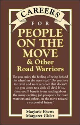 Careers for People on the Move and Other Road Warriors - Careers for You (Hardback)