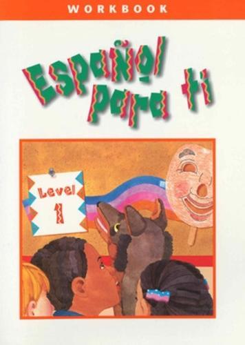 Espanol para ti Level 1, Workbook - ESPANOL PARA TI (Paperback)