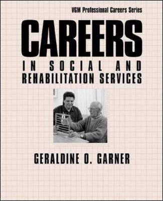 Careers in Social and Rehabilitation Services - Opportunities In! Series (Paperback)