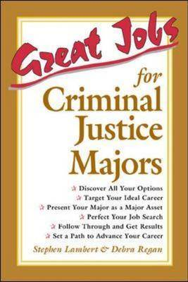 Great Jobs for Criminal Justice Majors - Great Jobs For! Series (Paperback)