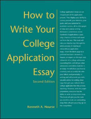 How to Write Your College Application Essay (Paperback)