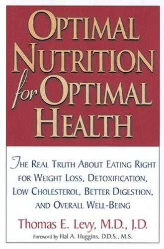 Optimal Nutrition for Optimal Health (Paperback)