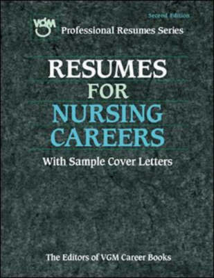 Resumes for Nursing Careers - VGM Professional Resumes S. (Paperback)