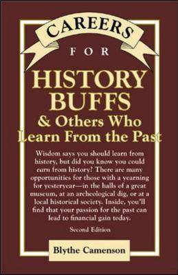 Careers for History Buffs and Others Who Learn from the Past - Careers for You (Hardback)