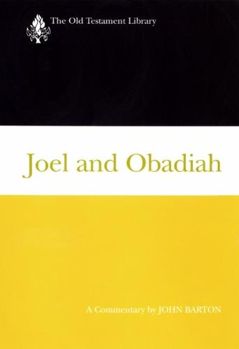 Joel and Obadiah (2001): A Commentary - Old Testament Library (Hardback)