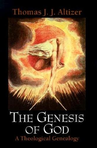 The Genesis of God: A Theological Genealogy (Paperback)