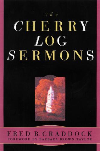 The Cherry Log Sermons (Paperback)