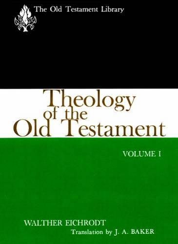 Theology of the Old Testament, Volume One - The Old Testament Library (Paperback)