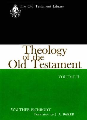 Theology of the Old Testament, Volume Two - The Old Testament Library (Paperback)
